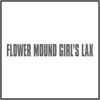 Flower Mound Girl's Lacrosse