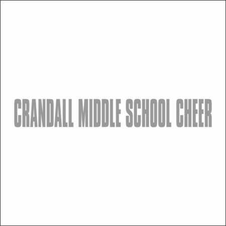CRANDALL MIDDLE SCHOOL CHEER