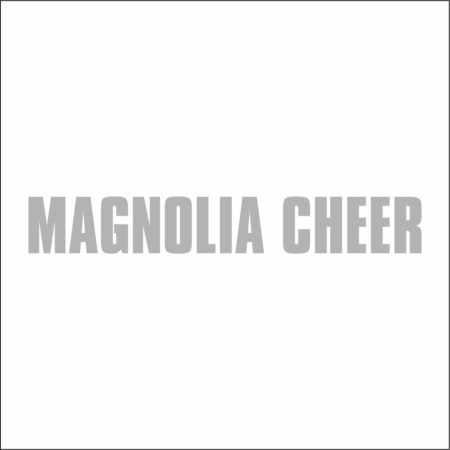 MAGNOLIA HIGH SCHOOL CHEER