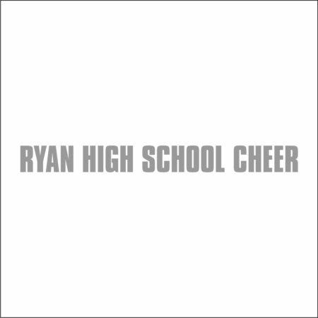 RYAN HIGH SCHOOL CHEERLEADING