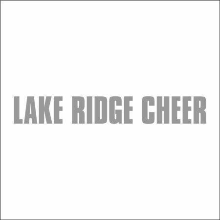 LAKE RIDGE HIGH SCHOOL CHEER