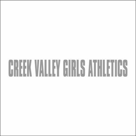 CREEK VALLEY GIRLS ATHLETICS