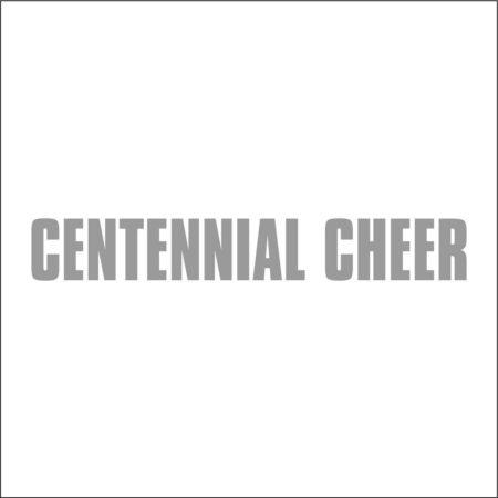 CENTENNIAL CHEER